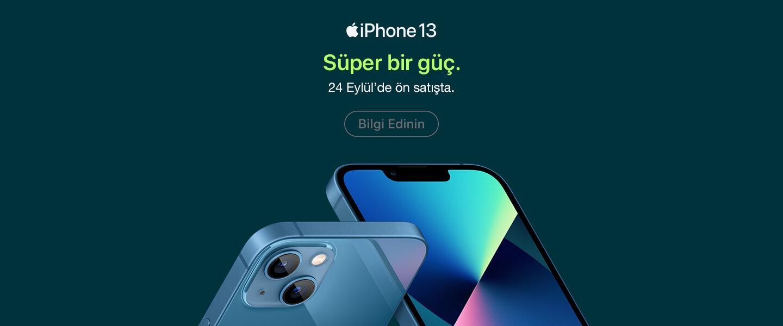 iPhone 13 - Yakında Sizinle