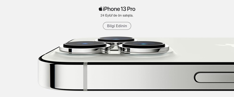 iPhone 13 Pro - Yakında Sizinle